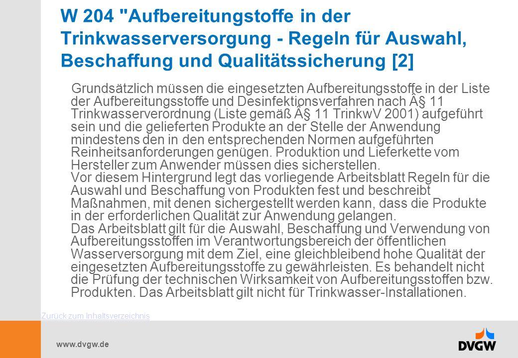 W 204 Aufbereitungstoffe in der Trinkwasserversorgung - Regeln für Auswahl, Beschaffung und Qualitätssicherung [2]